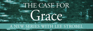 the-case-for-grace-banner
